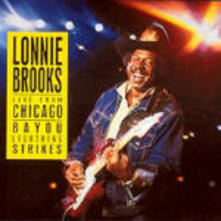 Live from Chicago - CD Audio di Lonnie Brooks