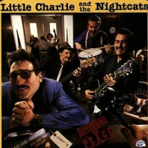 CD Disturbing the Peace Little Charlie , Nightcats