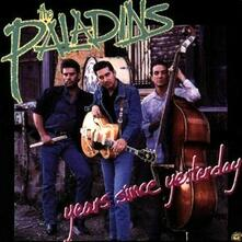 Years Since Yesterday - CD Audio di Paladins