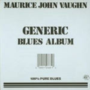 CD Generic Blues Album di Maurice John Vaughn