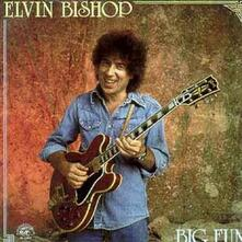 Big Fun - CD Audio di Elvin Bishop