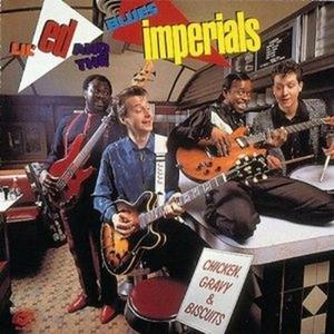 CD Chicken, Gravy & Biscuit Lil' Ed , Blues Imperials