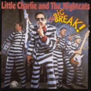 CD The Big Break! Little Charlie , Nightcats
