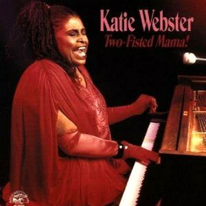 CD Two-fisted Mama di Katie Webster