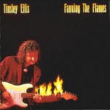 Fanning the Flames - CD Audio di Tinsley Ellis