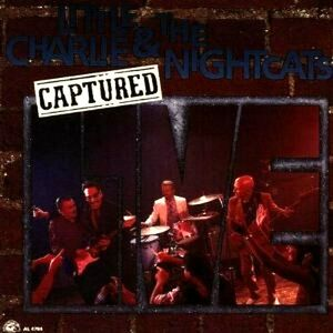 CD Captured Live Little Charlie , Nightcats