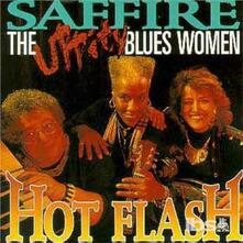 Hot Flash (with Uppity Blues Women) - CD Audio di Saffire