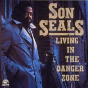 CD Living in the Danger Zone di Son Seals