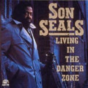 CD Living in the Danger Zone di Son Seals