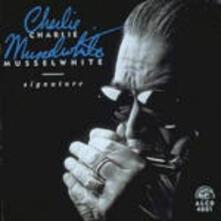 Signature - CD Audio di Charlie Musselwhite