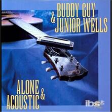 Alone and Acoustic (180 gr.) - Vinile LP di Buddy Guy,Junior Wells