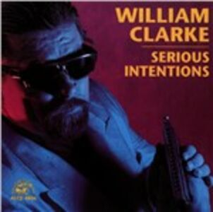 CD Serious Intentions di William Clarke