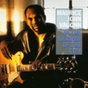 In the Shadow of the City - CD Audio di Maurice John Vaughn