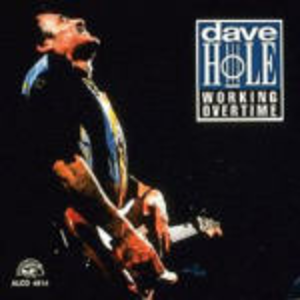 CD Working Overtime di Dave Hole