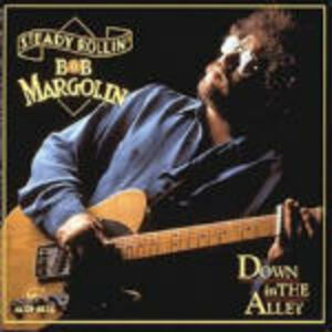 CD Down in the Alley di Bob Margolin