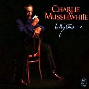 CD In My Time di Charlie Musselwhite