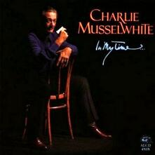 In My Time - CD Audio di Charlie Musselwhite