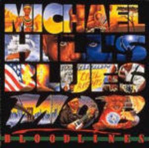 CD Bloodlines di Michael Hill's Blues Mob
