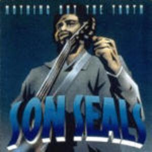 Foto Cover di Nothing but the Truth, CD di Son Seals, prodotto da Alligator