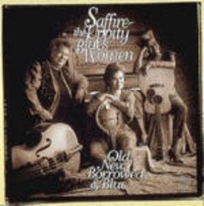 CD Old New Borrow & Blue di Saffire