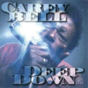 CD Deep Down di Carey Bell