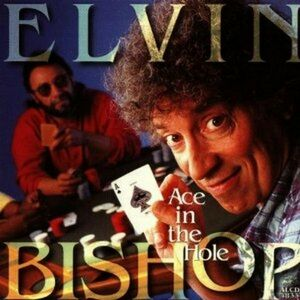 CD Ace in the Hole di Elvin Bishop