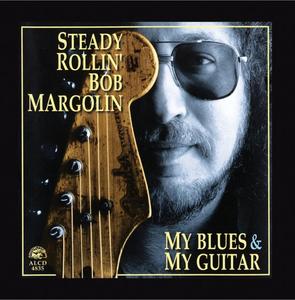 CD My Blues & My Guitar di Bob Margolin