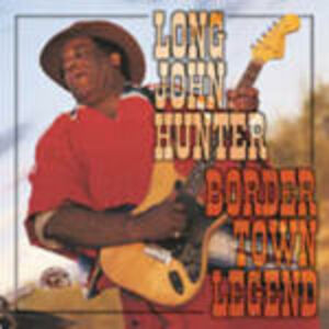 CD Border Town Legend di Long John Hunter