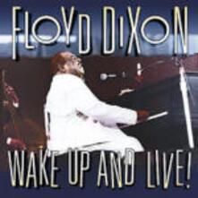 Wake up and Live! - CD Audio di Floyd Dixon