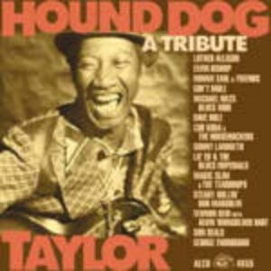 CD Tribute to Hound Dog Taylor George Thorogood , Luther Allison , Dave Hole