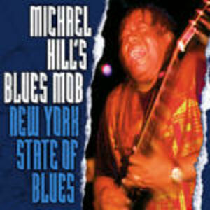 CD New York State of Blues di Michael Hill's Blues Mob