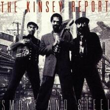 Smoke and Steel - CD Audio di Kinsey Report