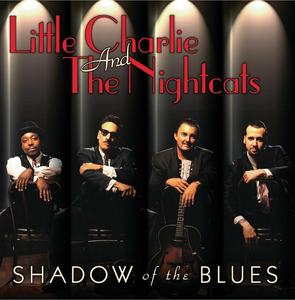 CD Shadow of the Blues Little Charlie , Nightcats