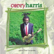 Green from the Garden - CD Audio di Corey Harris