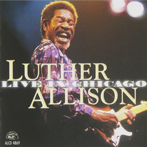 CD Live in Chicago di Luther Allison