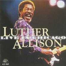 Live in Chicago - CD Audio di Luther Allison