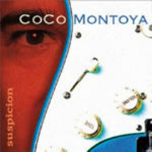 Suspicion - CD Audio di Coco Montoya