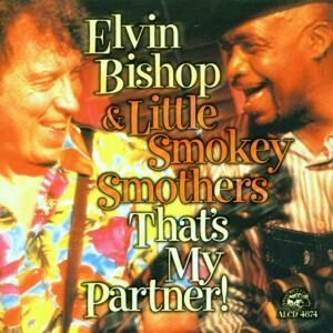 Foto Cover di That's my Partner, CD di Elvin Bishop,Smokey Brothers, prodotto da Alligator
