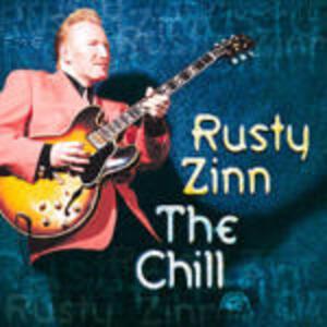The Chill - CD Audio di Rusty Zinn