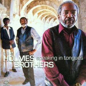 CD Speaking in Tongues di Holmes Brothers