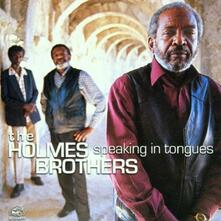 Speaking in Tongues - CD Audio di Holmes Brothers