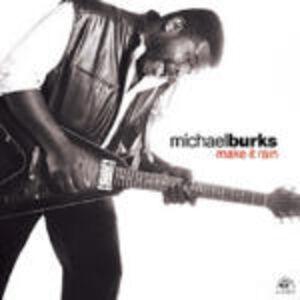 CD Make it Rain di Michael Burks