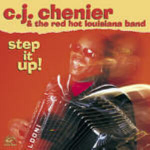 CD Step it up! C.J. Chenier , Red Hot Louisiana Band