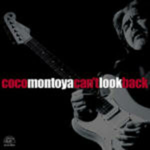 Foto Cover di Can't Look Back, CD di Coco Montoya, prodotto da Alligator