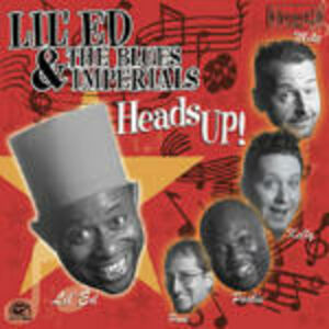 CD Heads Up! Lil' Ed , Blues Imperials