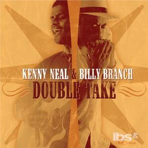 Double Take - CD Audio di Kenny Neal,Billy Branch