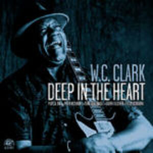 CD Deep in the Heart di W.C. Clark