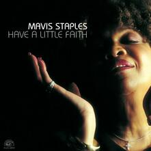 Have a Little Faith - CD Audio di Mavis Staples