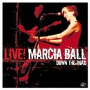 CD Live Down the Road di Marcia Ball
