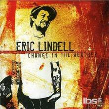 Change in the Weather - CD Audio di Eric Lindell